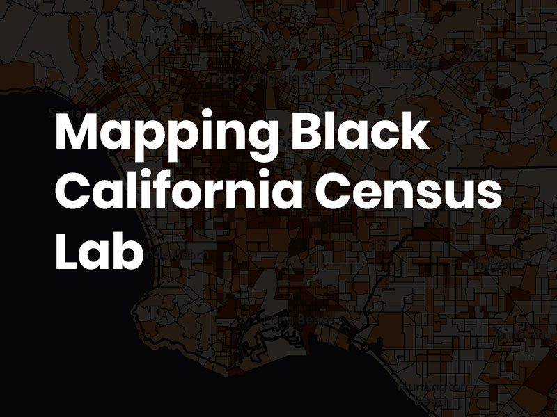 Screenshot of Mapping Black California Census Lab